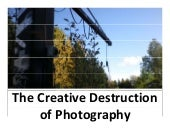 Schumpeter and the Creative Destruction of Photography
