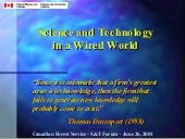 Science & Technology in a Wired World