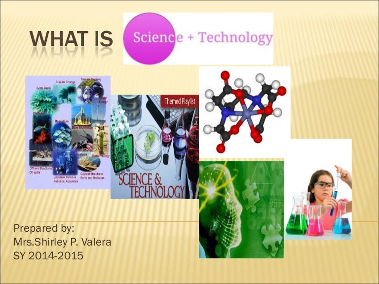science and technology a