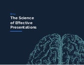 The Science of Effective Presentations