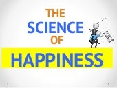 The Un-Surprising Science of Happiness: The Secret to True Happiness