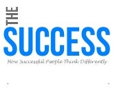 Science of success - How Successful People Think Differently (Psychology of Success)