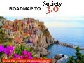 Roadmap to Society30.