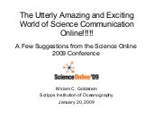 The Utterly Amazing and Exciting World of Science Communication Online