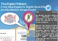 The Digital Patient: From New Expert to Digital Quantifier and Qualitative Image Diarist
