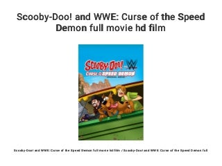 Scooby-Doo! and WWE: Curse of the Speed Demon full movie hd film