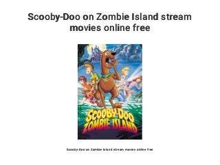 Scooby-Doo on Zombie Island stream movies online free