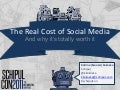 The REAL Costs of Social Media