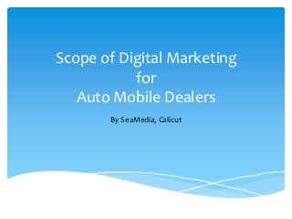 Scope of digital marketing auto mobile