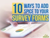 10 Ways To Add Spice To Your Survey Forms