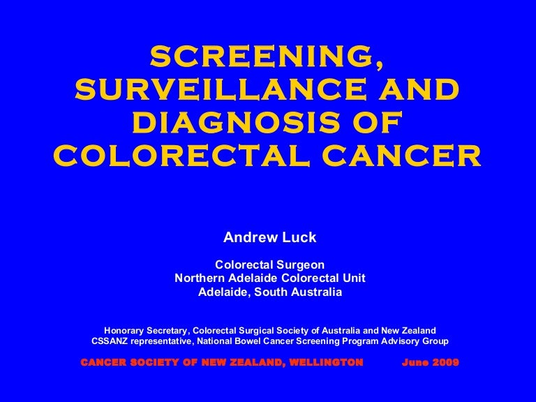 Screening Surveillance And Diagnosis Of Colorectal Cancer