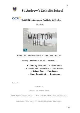 Script walton hill