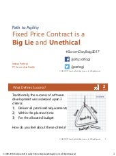 Fixed Price Contract is a Big Lie and Unethical - Scrum Day Bandung