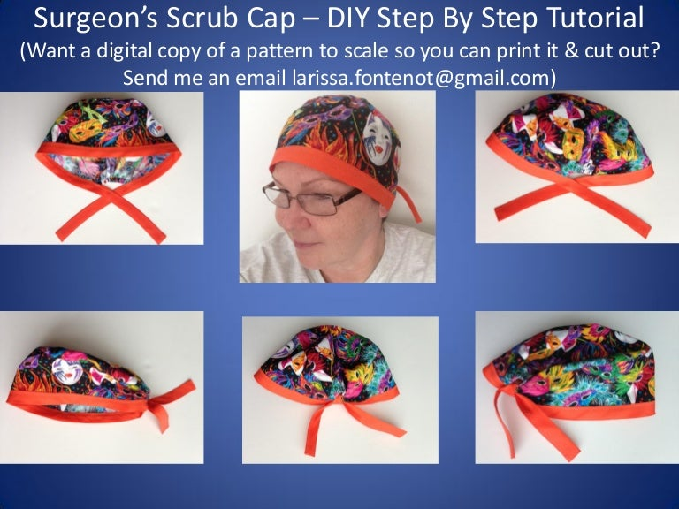 Scrub Caps Printable Pattern and How To DIY Tutorial (version 2) - Learn To  Sew A Surgeon Scrub Cap 49b61c7619d