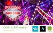 UserIntelligence - Ding dong! - Live UX design in YLE Eurovision ambiance