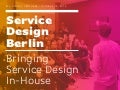 Bringing Service Design In-House / Service Design Drinks Berlin