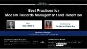 Best Practices for Modern Records Management and Retention