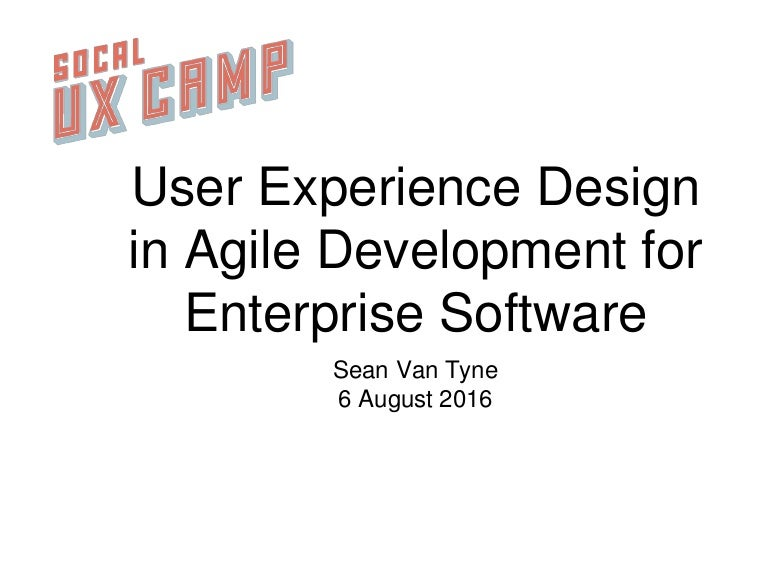 User Experience Design in Agile Development for Enterprise