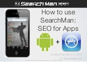 Updated: How to use SearchMan.com to implement your Mobile SEO strategy & improve App Store Search Rankings