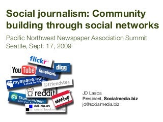 Social journalism: Community building through social networks