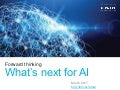 Forward thinking: What's next for AI