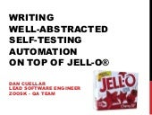 Testing Rapidly Changing Applications With Self-Testing Object-Oriented Selenium Infrastructure