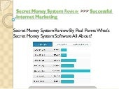 Secret money system