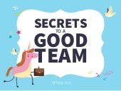 Secrets to a Good Team