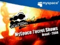 My Space Brasil - Secret Shows