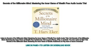 Secrets of the Millionaire Mind Mastering the Inner Game of Wealth Free Audio books Trial