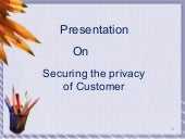 Securing the privacy of customer