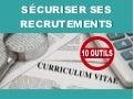 10 Outils pour sécuriser ses recrutements