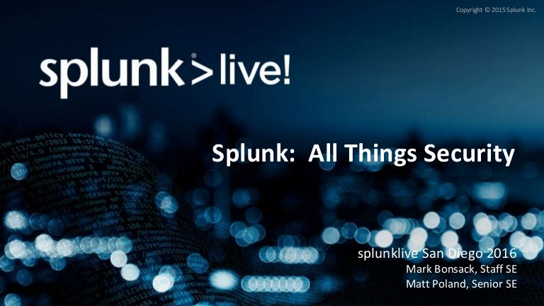 Using Splunk for Information Security