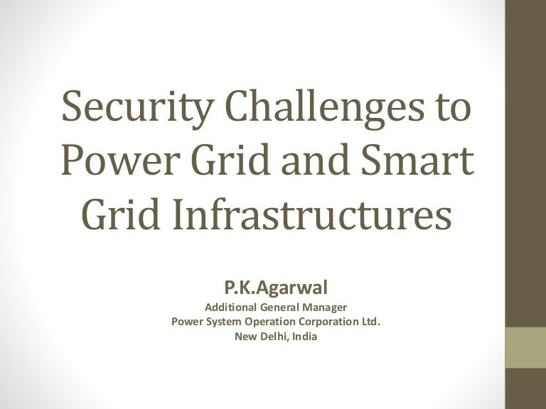 Security challenges to power grid and smart grid infrastructures
