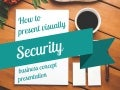 How to present Security - business concept presentation