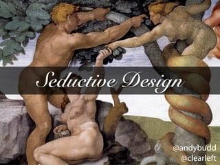 Seductive Design
