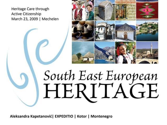South East European Heritage Network (Aleksandra Kapetanovic)