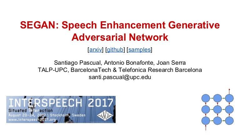 SEGAN: Speech Enhancement Generative Adversarial Network