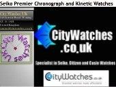 Seiko premier chronograph and kinetic watches