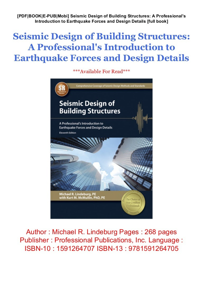 A Professionals Introduction to Earthquake Forces and Design Details Seismic Design of Building Structures