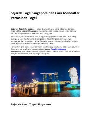 Sejarah togel singapore dan cara mendaftar permainan toge1