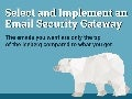 Select and Implement an Email Security Gateway