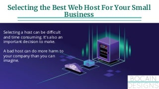 How to Select the Best Web Host for YOUR Business