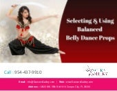 Selecting Using Balanced Belly Dance Props