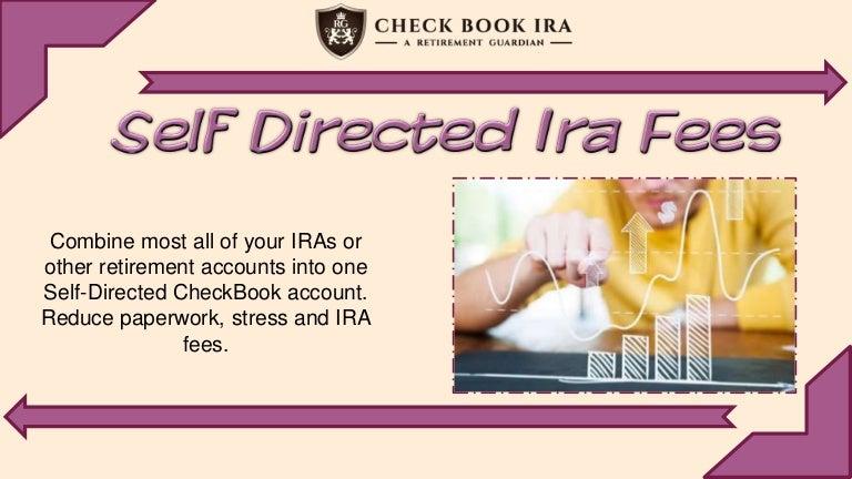 Self Directed Ira Fees