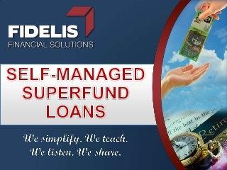 Self managed superfund home loan