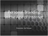 Personal Branding and Self Marketing in the age of Internet