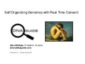 Self Organizing Genomes with Real Time Consent - DNA Guide