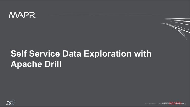 self service data exploration with apache drill