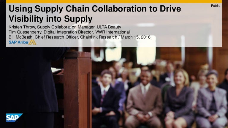 Using Supply Chain Collaboration to Drive Visibility into Supply